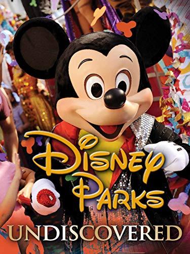 Disneyland Parks Undiscovered