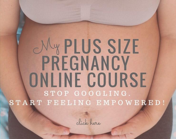 My Plus Size Pregnancy Course