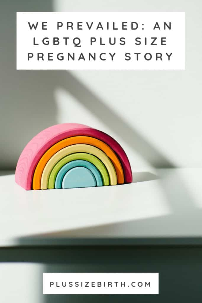 LGBTQ Plus Size Pregnancy Story