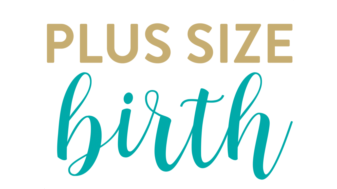 Plus Size Birth
